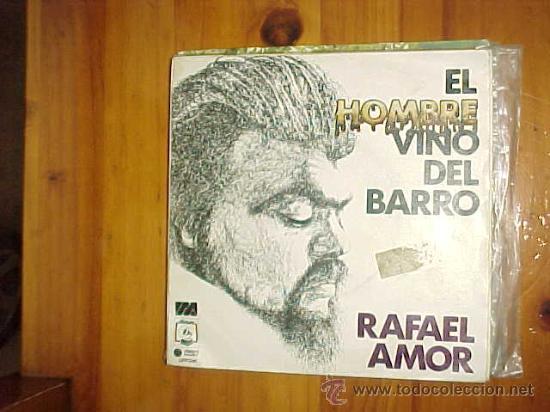 RAFAEL AMOR. EL HOMBRE VINO DEL BARRO / PAIS DE LINO. DISCO PROMOCIONAL IMPECABLE (Música - Discos de Vinilo - Maxi Singles - Cantautores Extranjeros)