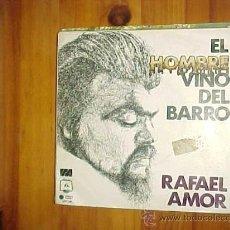 Discos de vinilo: RAFAEL AMOR. EL HOMBRE VINO DEL BARRO / PAIS DE LINO. DISCO PROMOCIONAL IMPECABLE. Lote 34430062
