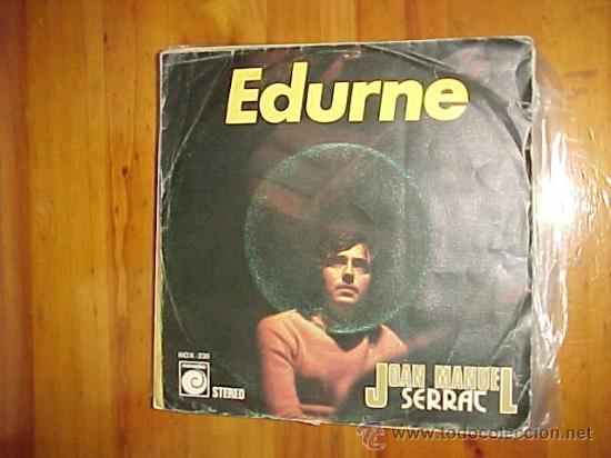 JOAN MANUEL SERRAT. EDURNE/ DECIR AMIGO. ZAFIRO 1974. VINILO IMPECABLE (Música - Discos - Singles Vinilo - Cantautores Españoles)