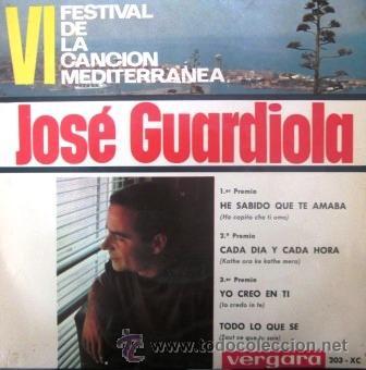 JOSÉ GUARDIOLA - VI FESTIVAL DE LA CANCIÓN MEDITERRÁNEA - 1964 (Música - Discos de Vinilo - EPs - Otros Festivales de la Canción)