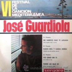 Discos de vinilo: JOSÉ GUARDIOLA - VI FESTIVAL DE LA CANCIÓN MEDITERRÁNEA - 1964. Lote 31337735