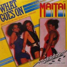 Discos de vinilo: MAI TAI - WHAT GOES ON . MAXI SINGLE . 1984 INJECTION HOLLAND . Lote 31340489