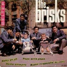 Discos de vinilo: THE BRISKS - LOS BRISK - BABY YE YE - NADIE RESPONDIO ( TEMA BEATLES ) - EP 1965 - EX / EX. Lote 31349967