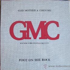 Discos de vinilo: MAXI - GOD MOTHER AND COUNTRY - FOOT ON THE ROCK (2 VERSIONES) - FONOMUSIC 1985. Lote 31354739