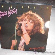 Discos de vinilo: ROSA LEON-2 LP`S EN DIRECTO (AMIGAS MIAS). Lote 31357417