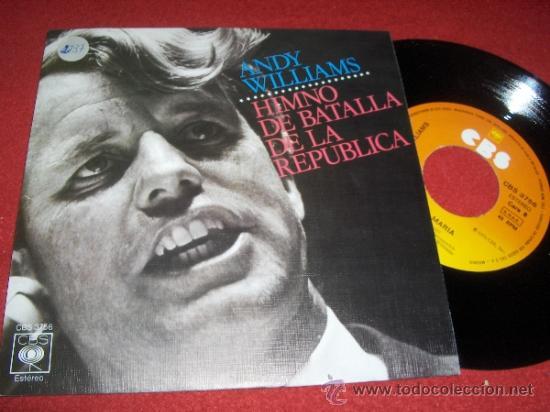 """ANDY WILLIAMS AVE MARIA/HIMNO DE BATALLA DE LA REPUBLICA 7"""" SINGLE 1976 CBS ED ESPAÑOLA (Música - Discos - Singles Vinilo - Pop - Rock - Extranjero de los 70)"""