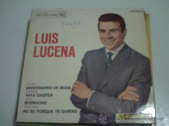 .EP 45 RPM / LUIS DE LUCENA / ANIVERSARIO DE BODA / EDITADO POR RCA 1963. PEPETO (Música - Discos de Vinilo - EPs - Solistas Españoles de los 50 y 60)