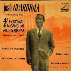 Discos de vinilo: DISCO DE VINILO - JOSE GUARDIOLA - 4ºFESTIVAL DE LA CANCION MEDITERRANEA - BARCELONA 1962. Lote 31373872
