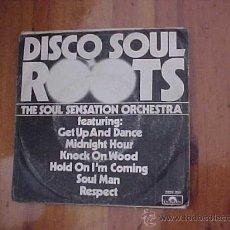 Discos de vinilo: THE SOUL SENSATION ORCHESTRA. DISCO SOUL ROOTS. EDICION HOLANDESA 1977. Lote 31376186