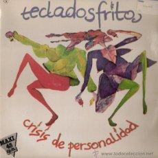 Discos de vinilo: TECLADOS FRITOS - CRISIS DE PERSONALIDAD / PREFIERO SUFRIR (MAXI) COLUMBIA 1983 - PROMO! - VG++VG++. Lote 31382738