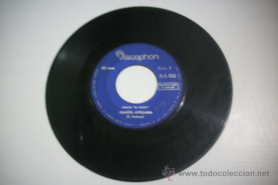 SINGLE SIN CARATULA /EMILIO EL MORO/ JUANITA AVELLANA + CAENA DE ORO DISCOPHON 1966 (Música - Discos - Singles Vinilo - Solistas Españoles de los 50 y 60)