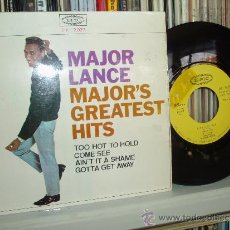 Discos de vinilo: MAJOR LANCE EP MAJOR´S GREATEST HITS AMERICAN R&B SINGER NORTHERN SOUL SPAIN. Lote 31411129
