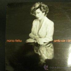Discos de vinilo: NURIA FELIU. AMB COR I ÀNIMA. PDI 1989. . Lote 31415354
