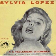 Discos de vinilo: SYLVIA LOPEZ - Y A TELLEMENT D'HOMES - JOHNNY, MON GARS + 2 EP FRANCE - PRACTICAMENTE NUEVO. Lote 39102820