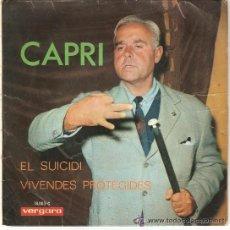 Discos de vinilo: CAPRI , EL SUICIDI VIVENDES PROTEGUIDES. Lote 31445749