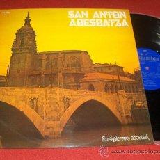 Discos de vinilo: ORFEON SAN ANTON LP 1971 COLUMBIA POPULAR VASCO. Lote 31458395