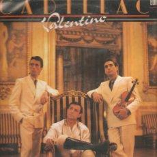 Discos de vinilo: LP CADILLAC - VALENTINO . Lote 31517260