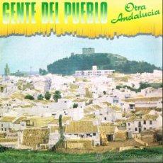 Discos de vinilo: GENTE DEL PUEBLO - OTRA ANDALUCÍA / VINIERON LOS MOROS - SINGLE 1980 - . Lote 31536227