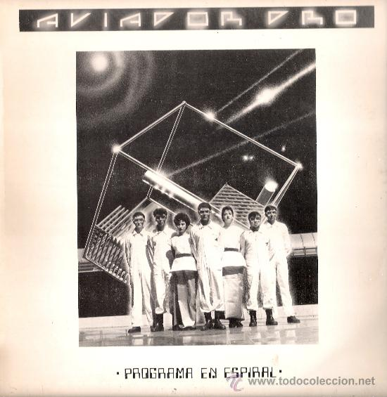 AVIADOR DRO - PROGRAMA EN ESPIRAL + 3 (MAXI) DRO 1982 - VG++/VG++ (Música - Discos de Vinilo - Maxi Singles - Grupos Españoles de los 70 y 80)
