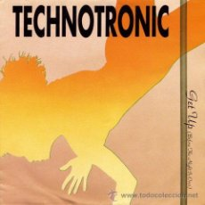 Discos de vinilo: TECHNOTRONIC ·· GET UP (BEFORE THE NIGH IS OVER) / COME ON - (SINGLE 45 RPM) - NUEVO. Lote 31550102