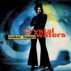 Disques de vinyle: CRYSTAL WATERS ··· MAKIN' HAPPY (HURLEY'S HAPPY HOUSE MIX) / MAKIN'... - (SINGLE 45 RPM) - NUEVO. Lote 31557572