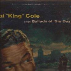 Discos de vinilo: LP-NAT KING COLE-BALLADS OF THE DAY-CAPITOL 680-USA-1956. Lote 31578429