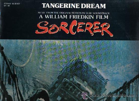 SORCERER -CARGA MALDITA-LP BANDA SONORA ORIGINAL TANGERINE DREAM 1977 MCA SPA (Música - Discos - LP Vinilo - Bandas Sonoras y Música de Actores )