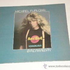 Discos de vinilo: MICHAEL FURLONG / BREAKAWAY - LP MADE IN ENGLAND 1987 - TOTALMENTE NUEVO A ESTRENAR!!!. Lote 31586470