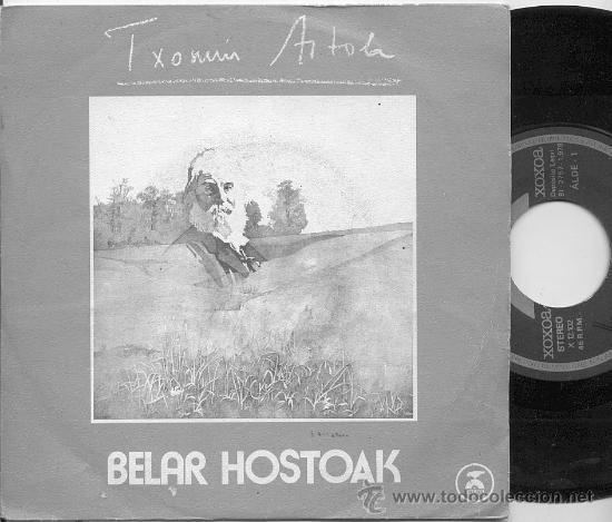 SINGLE 45 RPM / TXOMIN ARTOLA / BELAR HOSTOAK // EDITADO POR XOXOA (Música - Discos - Singles Vinilo - Country y Folk)