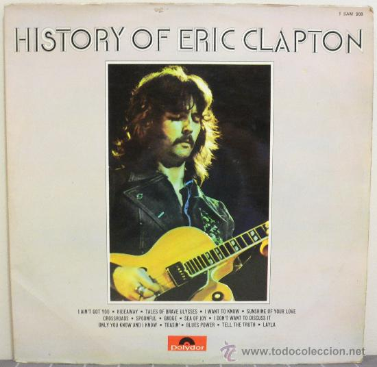 ERIC CLAPTON - HISTORY OF ERIC CLAPTON (DOBLE LP ORIGINAL ESPAÑOL 1972) (Música - Discos - LP Vinilo - Pop - Rock - Extranjero de los 70)