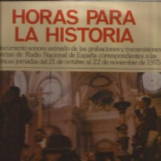 Discos de vinilo: LP-HORAS PARA LA HISTORIA-21 OCTUBRE AL 22 NOVIEMBRE 1975-RADIO NACIONAL ESPAÑA-PRECINTADO. Lote 31631114