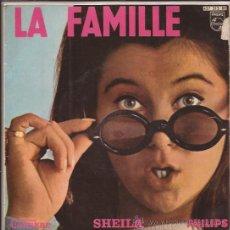 Discos de vinilo: EP-SHEILA-LA FAMILLE-PHILIPS 437313-EDIC. ESPAÑOLA. Lote 31631221