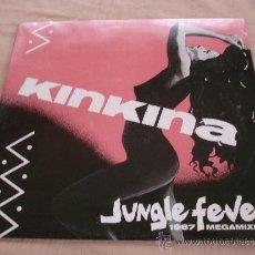 Discos de vinilo: KINKINA, JUNGLE FEVER 1987 MEGAMIXES. - 45 RPM.. Lote 31636761