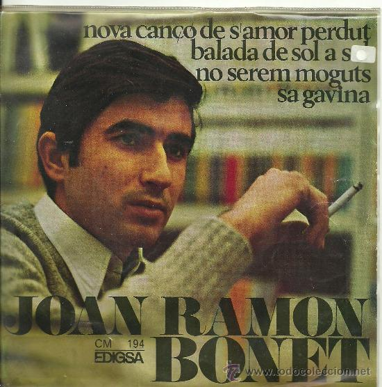 JOAN RAMON BONET NO SEREM MOGUTS + 3 EP EDIGSA 1967 ELS SETZE JUTGES ¡ UN EP COMO NUEVO + LETRAS! (Música - Discos de Vinilo - EPs - Cantautores Españoles)