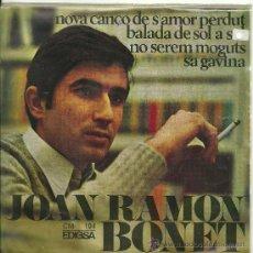 Discos de vinilo: JOAN RAMON BONET NO SEREM MOGUTS + 3 EP EDIGSA 1967 ELS SETZE JUTGES ¡ UN EP COMO NUEVO + LETRAS!. Lote 31639361