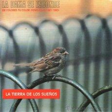 Discos de vinilo: LA DAMA SE ESCONDE - SINGLE 7'' - EDITADO EN ESPAÑA - LA TIERRA DE LOS SUEÑOS - WEA 1991.. Lote 31657138