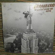 Discos de vinilo: DAVID BROMBERG (JERRY GARCIA) - WANTED DEAD OR ALIVE LP - ORIGINAL U.S.A. COLUMBIA 1974 -. Lote 31658407
