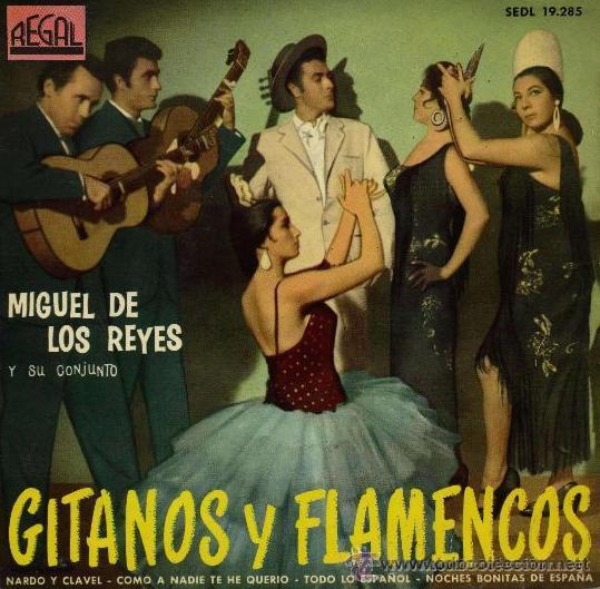MIGUEL DE LOS REYES - 1961 (Música - Discos de Vinilo - EPs - Flamenco, Canción española y Cuplé)