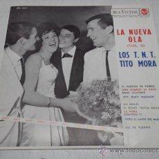 Discos de vinilo: LOS T.N.T. Y TITO MORA LA NUEVA OLA LP RCA ORIGINAL 1963 ¡EXCELENTE ESTADO!. Lote 113607952