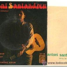 Discos de vinilo: ANTONI SANTANDREU: TOTES LES VEUS + TEMPS TANCAT+ DIALEGS +1. Lote 31677571