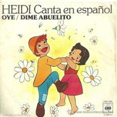 Discos de vinilo: HEIDI EN ESPAÑOL SINGLE SELLO CBS AÑO 1975. Lote 31700997