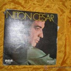 Discos de vinilo: NILTON CESAR. MUITO EU CHOREI. EP. RCA EDICION PORTUGUESA 1973. Lote 31704013