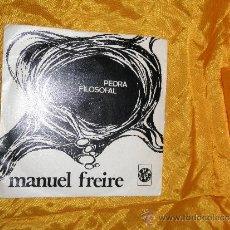 Discos de vinilo: MANUEL FREIRE. PEDRA FILOSOFAL . EDICION PORTUGUESA AÑOS 70. IMPECABLE. Lote 31704046
