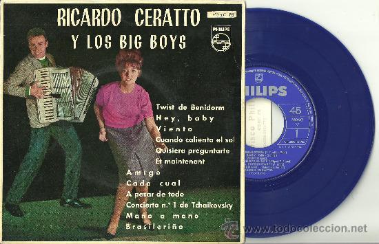 RICARDO CERATTO Y LOS BIG BOYS TWIST EN BENIDORM EP PHILIPS VINILO AZUL + LENGÜETA ¡A ESTRENAR! (Música - Discos de Vinilo - EPs - Grupos Españoles 50 y 60)