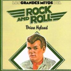 Discos de vinilo: BRIAN HYLAND - LOS GRANDES MITOS DEL ROCK AND ROLL - LP 1978 - . Lote 31718658