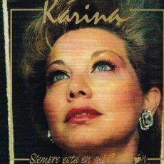 Discos de vinilo: KARINA - SIEMPRE ESTÁ EN MI CORAZÓN - LP 1987. Lote 31773676