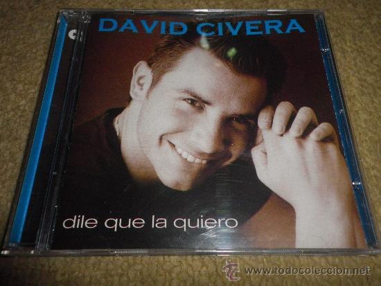 DAVID CIVERA DILE QUE LA QUIERO CD ALBUM TEMA DEL FESTIVAL DE EUROVISION 2001 REMIX 13 TEMAS (Música - Discos - Singles Vinilo - Festival de Eurovisión)