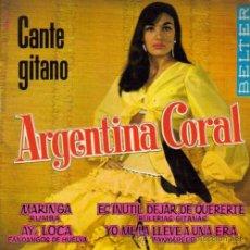Discos de vinilo: ARGENTINA CORAL-MARINGA + AY, LOCA + ES INUTIL DEJAR DE QUERERTE + YO ME LA LLEVE A UNA ERA EP . Lote 31756387