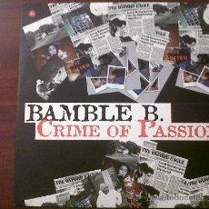 Discos de vinilo: BAMBLE B.CRIME OF PASSION-VALE MUSIC 2000. Lote 161695717