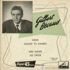 Discos de vinilo: TRES EPS FRANCESES DE GILBERT BECAUD. Lote 31776458
